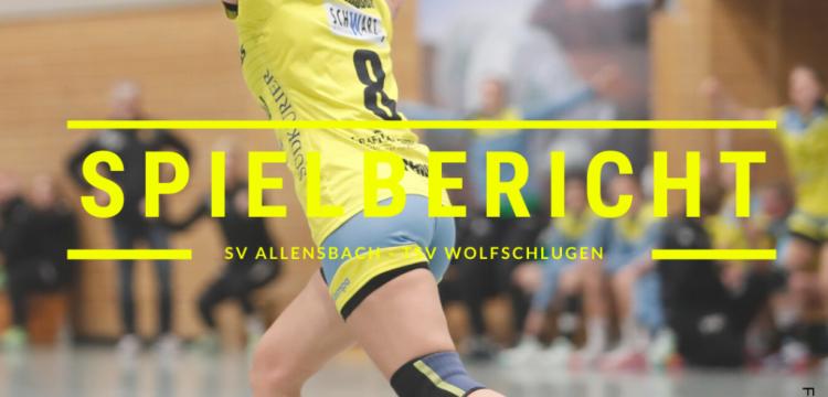 Spielbericht: SV Allensbach vs. TSV Wolfschlugen (Endstand: 30:23)